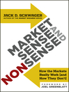 Market Sense and Nonsense (eBook): How the Markets Really Work (and How They Don't)