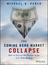 The Coming Bond Market Collapse (eBook): How to Survive the Demise of the U.S. Debt Market