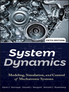 System Dynamics (eBook): Modeling, Simulation, and Control of Mechatronic Systems