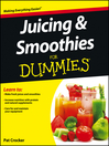 Juicing and Smoothies For Dummies (eBook)