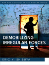 Demobilizing Irregular Forces (eBook)