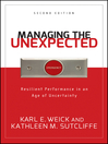 Managing the Unexpected (eBook): Resilient Performance in an Age of Uncertainty