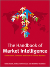 The Handbook of Market Intelligence (eBook): Understand, Compete and Grow in Global Markets