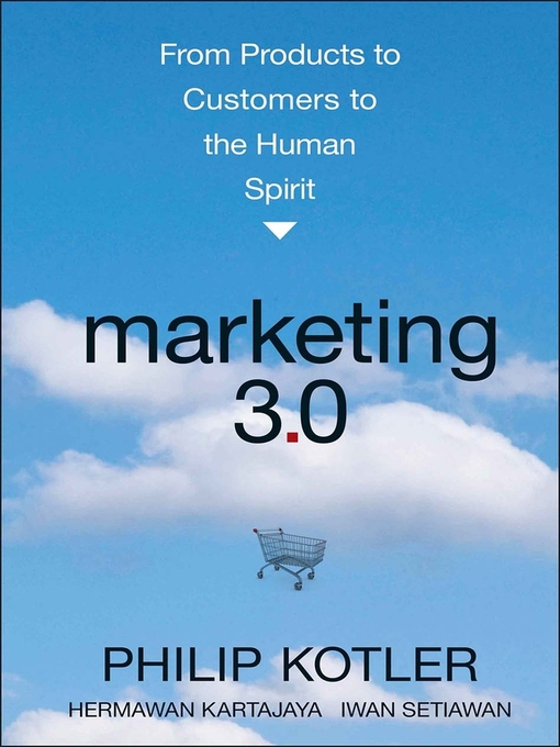 Marketing 3.0 (eBook): From Products to Customers to the Human Spirit