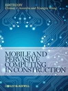Mobile and Pervasive Computing in Construction (eBook)