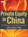 Private Equity in China (eBook): Challenges and Opportunities