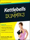 Kettlebells For Dummies (eBook)