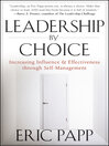 Leadership by Choice (eBook): Increasing Influence and Effectiveness through Self-Management