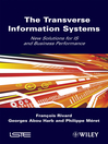 The Transverse Information Systems (eBook): New Solutions for IS and Business Performance