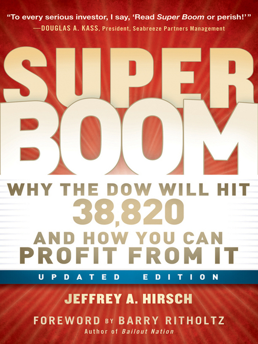 Super Boom (eBook): Why the Dow Jones Will Hit 38,820 and How You Can Profit From It