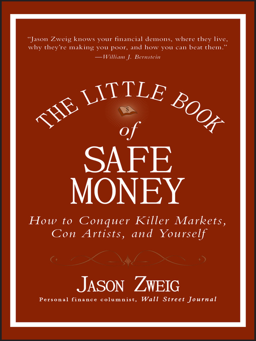 The Little Book of Safe Money (eBook): How to Conquer Killer Markets, Con Artists, and Yourself