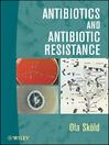 Antibiotics and Antibiotic Resistance (eBook)