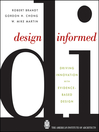 Design Informed (eBook): Driving Innovation with Evidence-Based Design