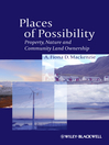 Places of Possibility (eBook): Property, Nature and Community Land Ownership