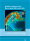 Midlatitude Ionospheric Dynamics and Disturbances (eBook): Geophysical Monograph Series, Book 181