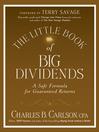 The Little Book of Big Dividends (eBook): A Safe Formula for Guaranteed Returns