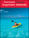 Frommer's Portable Cayman Islands (eBook): Frommer's Portable Series, Book 271