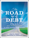 The Road Out of Debt + Website (eBook): Bankruptcy and Other Solutions to Your Financial Problems