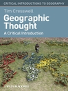Geographic Thought (eBook): A Critical Introduction