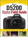 Nikon D5200 Digital Field Guide (eBook)