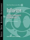 Influence (eBook): Gaining Commitment, Getting Results