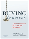 Buying Trances (eBook): A New Psychology of Sales and Marketing