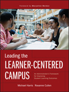 Leading the Learner-Centered Campus (eBook): An Administrator's Framework for Improving Student Learning Outcomes