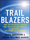 Trailblazers (eBook): How Top Business Leaders are Accelerating Results through Inclusion and Diversity