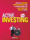 Active Investing (eBook): How to Manage Your Portfolio Like a Professional in Less than One Hour a Week