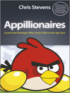 Appillionaires (eBook): Secrets from Developers Who Struck It Rich on the App Store