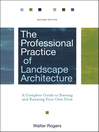 The Professional Practice of Landscape Architecture (eBook): A Complete Guide to Starting and Running Your Own Firm