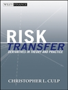 Risk Transfer (eBook): Derivatives in Theory and Practice