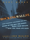 Rocking Wall Street (eBook): Four Powerful Strategies That will Shake Up the Way You Invest, Build Your Wealth And Give You Your Life Back