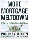 More Mortgage Meltdown (eBook): 6 Ways to Profit in These Bad Times