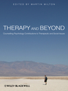 Therapy and Beyond (eBook): Counselling Psychology Contributions to Therapeutic and Social Issues