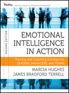 Emotional Intelligence in Action (eBook): Training and Coaching Activities for Leaders, Managers, and Teams