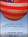 Inflated (eBook): How Money and Debt Built the American Dream