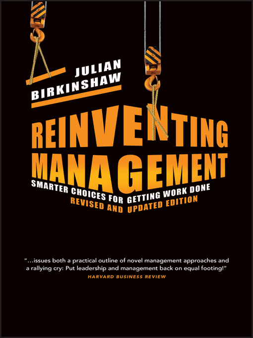 Reinventing Management (eBook): Smarter Choices for Getting Work Done, Revised and Updated Edition