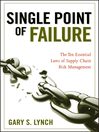 Single Point of Failure (eBook): The 10 Essential Laws of Supply Chain Risk Management