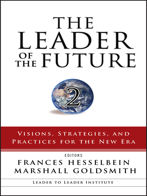 The Leader of the Future 2 (eBook): Visions, Strategies, and Practices for the New Era