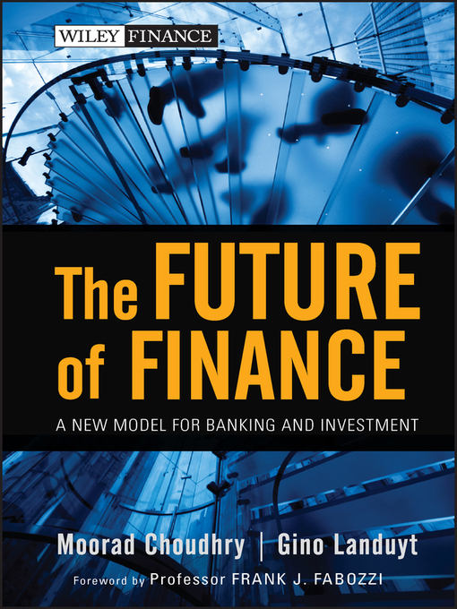 The Future of Finance (eBook): A New Model for Banking and Investment