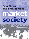 Market Society (eBook): Markets and Modern Social Theory