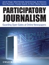 Participatory Journalism (eBook): Guarding Open Gates at Online Newspapers