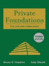 Private Foundations (eBook): Tax Law and Compliance