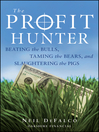 The Profit Hunter (eBook): Beating the Bulls, Taming the Bears, and Slaughtering the Pigs