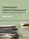 Construction Claims and Responses (eBook): Effective Writing and Presentation