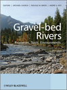 Gravel Bed Rivers (eBook): Processes, Tools, Environments