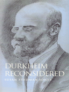 Durkheim Reconsidered (eBook)