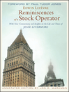 Reminiscences of a Stock Operator (eBook): With New Commentary and Insights on the Life and Times of Jesse Livermore