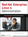 Red Hat Enterprise Linux 6 Administration (eBook): Real World Skills for Red Hat Administrators